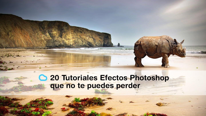20 Tutoriales con Efectos de Photoshop 2015 que no te puedes perder