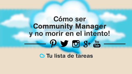 Lee más sobre el artículo Cómo ser Community Manager y no morir en el intento! Tu lista de tareas.