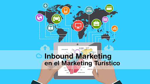 Inbound Marketing en el Marketing Turístico. Un caso de éxito en Tenerife